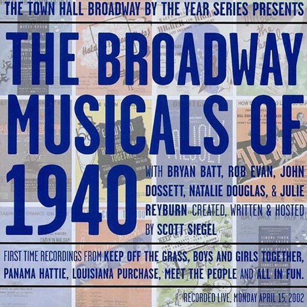 The Broadway Musicals Of 1940