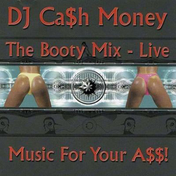 The Booty Mix - Live: Music For Your A$$! : Select-O-Hits