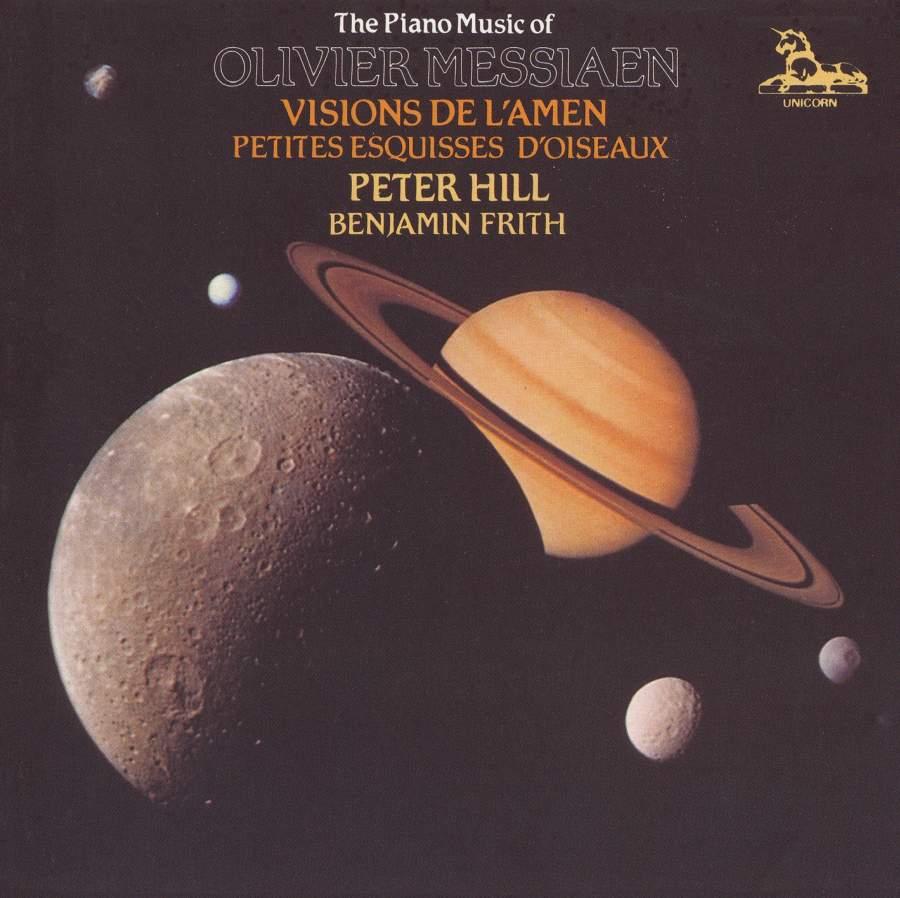 dbcd68a1431 The Piano Music Of Oliver Messiaen  Visions De L Amen   Petites Esquisses  D oiseaux