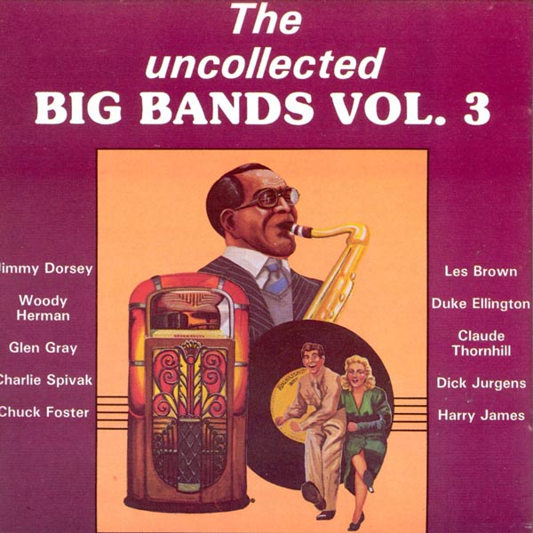 The Uncollected Big Bands, Vol. 3 (Cassette)