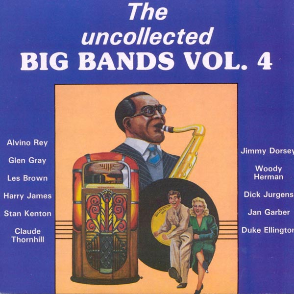 The Uncollected Big Bands, Vol. 4 (Cassette)