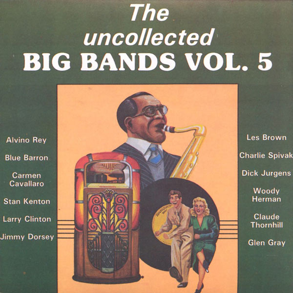 The Uncollected Big Bands, Vol. 5 (Cassette)