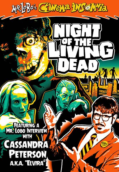 Mr. Lobo's Cinema Insomnia: Night Of The Living Dead (DVD)