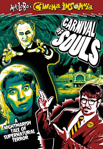 Mr. Lobo's Cinema Insomnia: Carnival Of Souls (DVD)