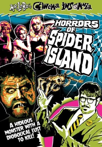 Mr. Lobo's Cinema Insomnia: Horrors Of Spider Island (DVD)