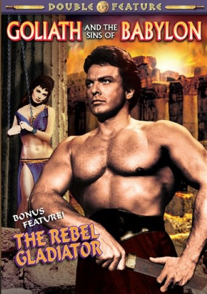 Double Feature: Goliath And The Sins Of Babylon / The Rebel Gladiator (DVD)