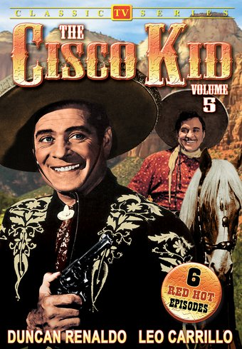 Cisco Kid, Vol. 5