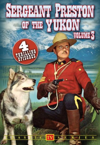 Sergeant Preston Of The Yukon, Volume 3 (DVD)