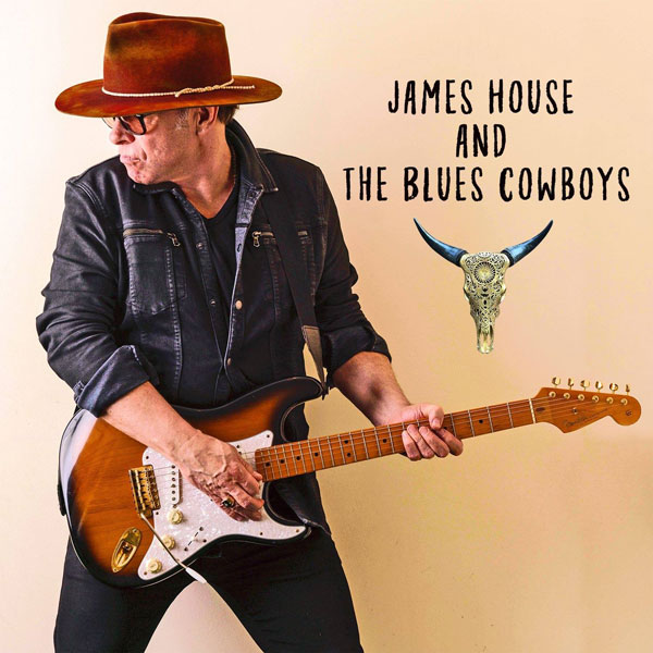 James House And The Blues Cowboys (LP)